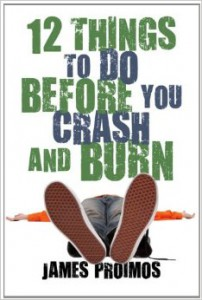 12 Things To Do, Before You Crash And Burn