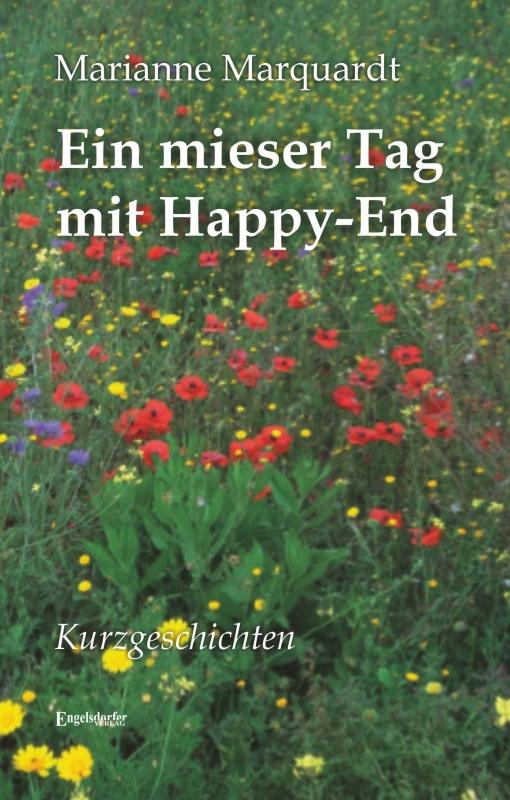 Marianne Marquardt Ein mieser Tag mit Happy-End
